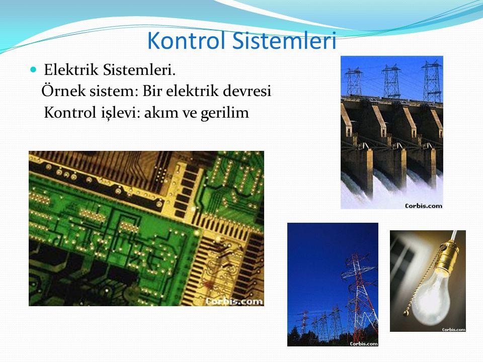 Kontrol Sistemleri Elektrik Sistemleri.
