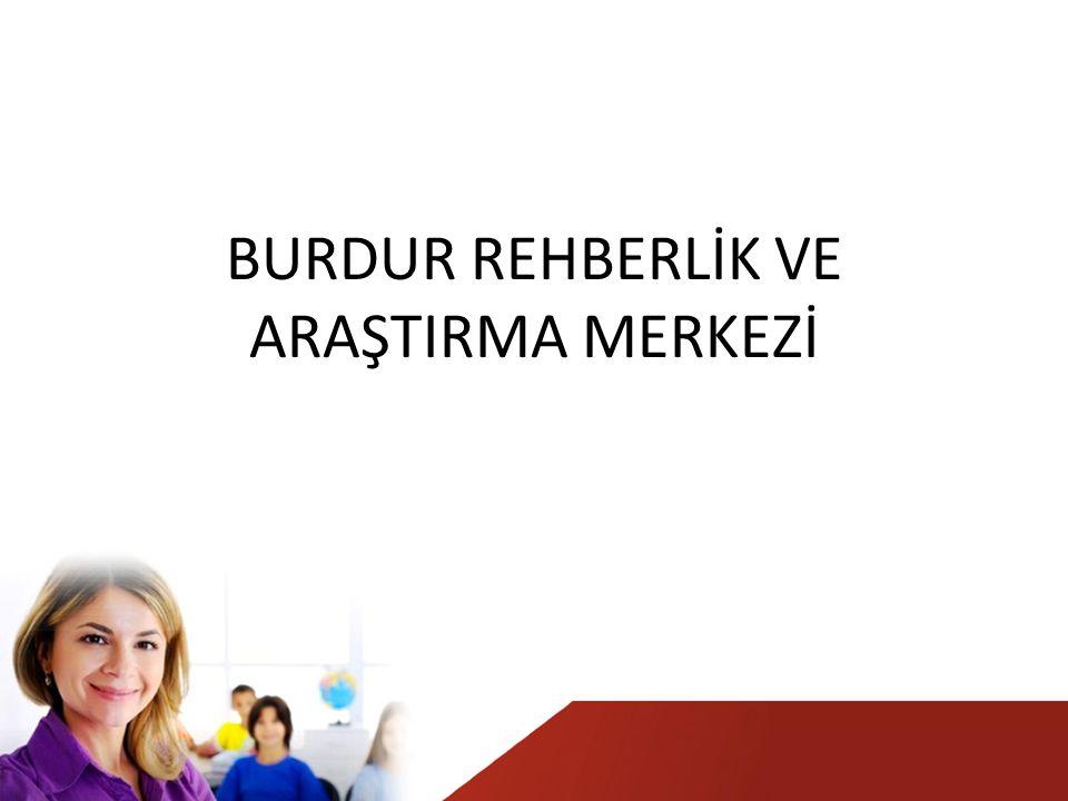 BURDUR REHBERLİK VE ARAŞTIRMA MERKEZİ