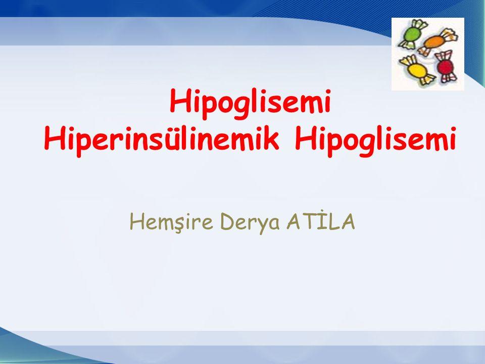 Hipoglisemi Hiperinsülinemik Hipoglisemi