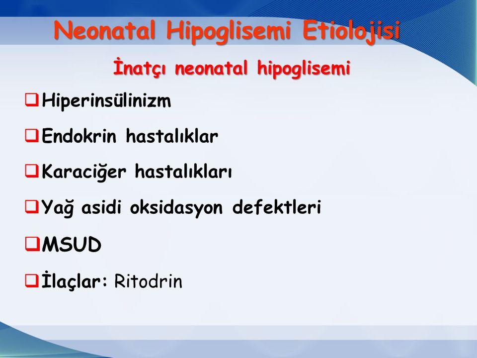 Neonatal Hipoglisemi Etiolojisi