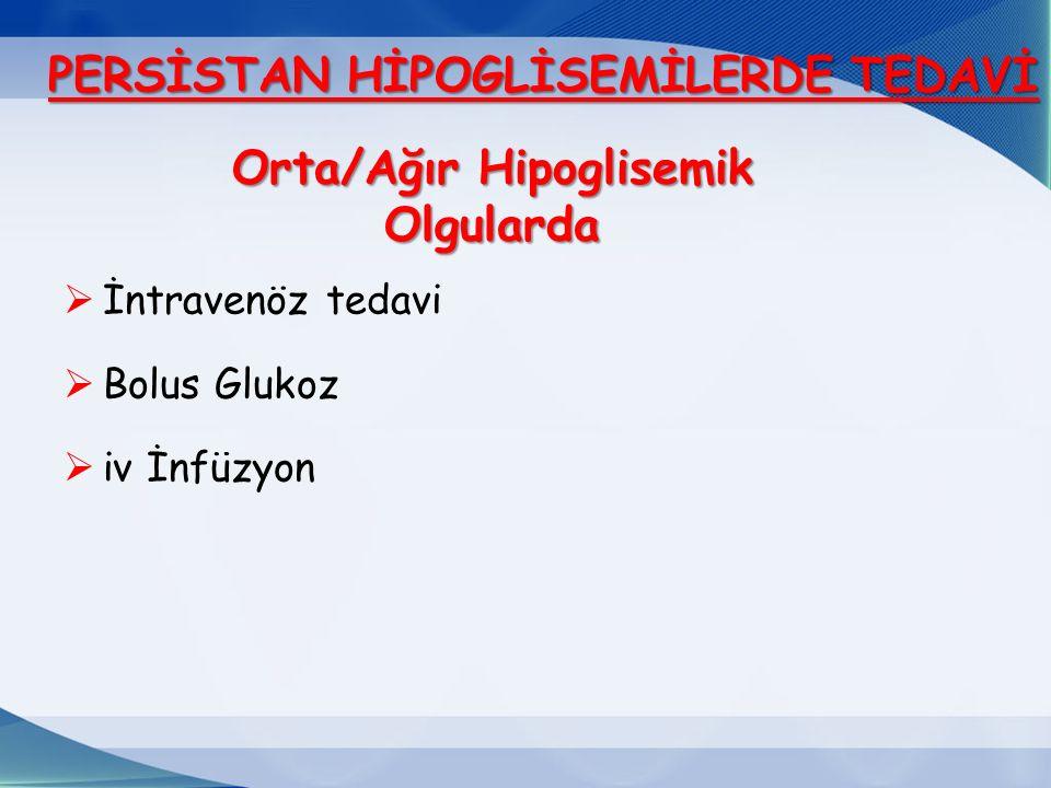 Orta/Ağır Hipoglisemik Olgularda