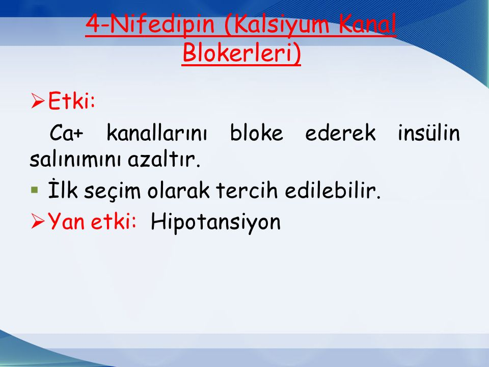 4-Nifedipin (Kalsiyum Kanal Blokerleri)