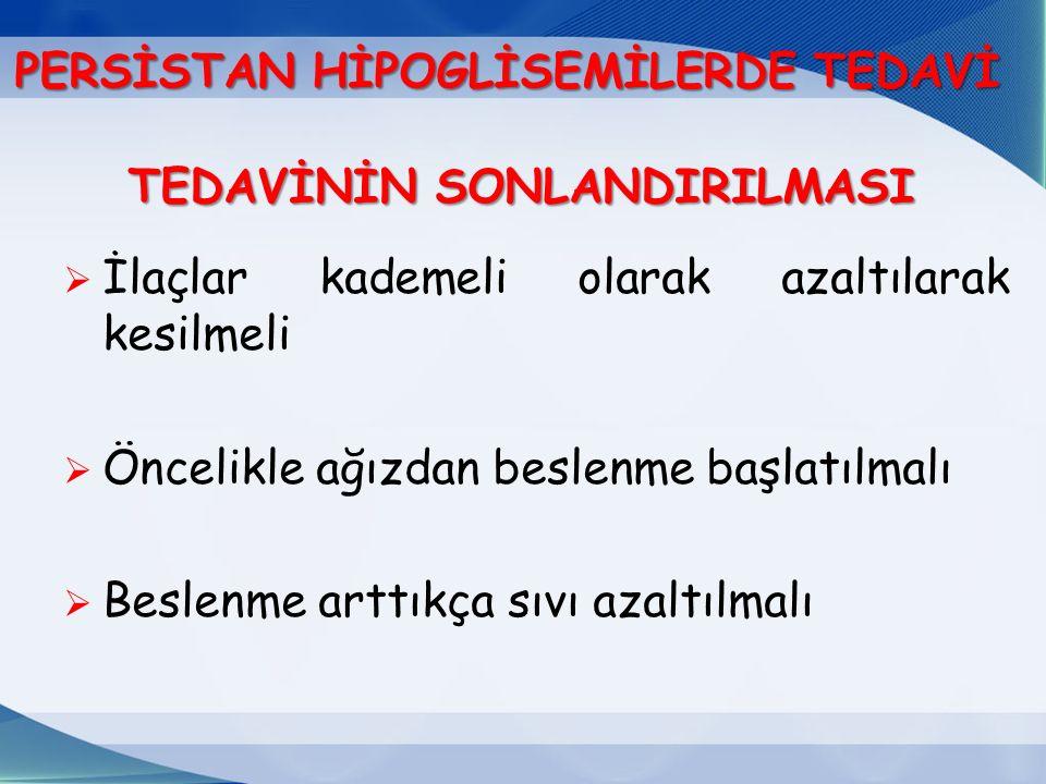 PERSİSTAN HİPOGLİSEMİLERDE TEDAVİ