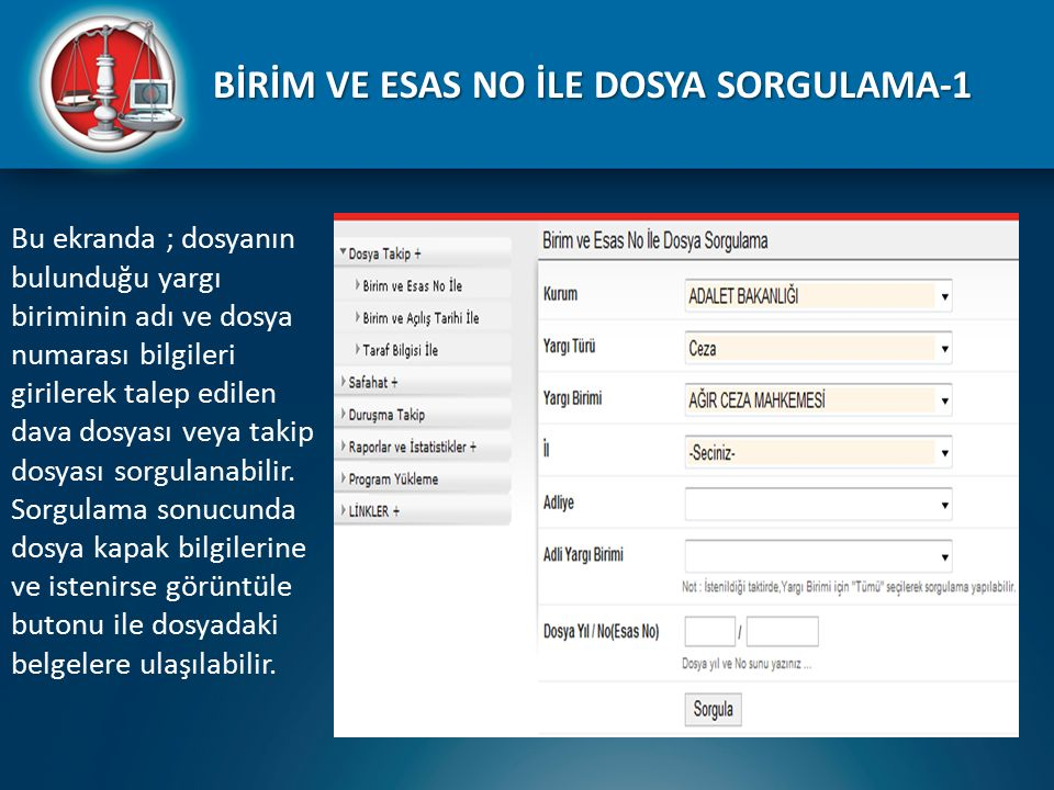 BİRİM VE ESAS NO İLE DOSYA SORGULAMA-1