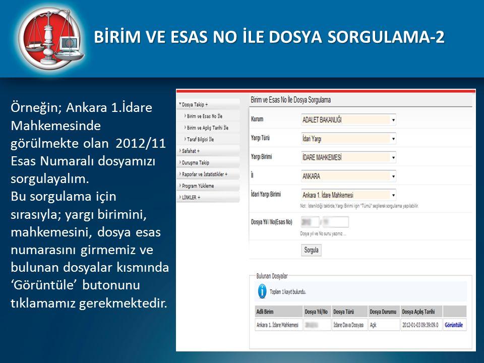 BİRİM VE ESAS NO İLE DOSYA SORGULAMA-2