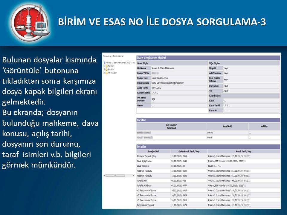 BİRİM VE ESAS NO İLE DOSYA SORGULAMA-3
