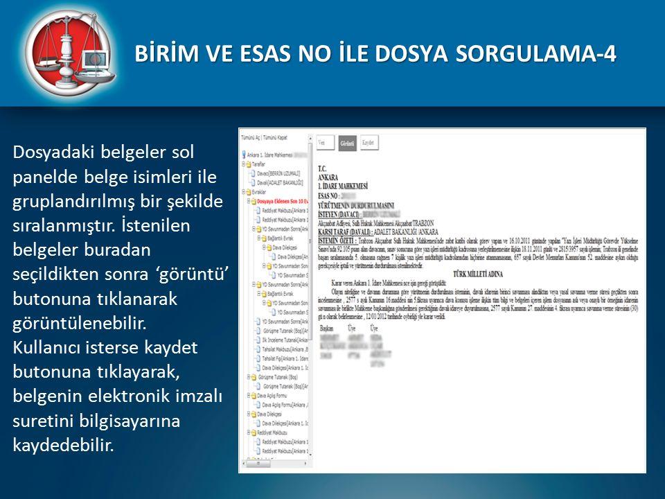 BİRİM VE ESAS NO İLE DOSYA SORGULAMA-4