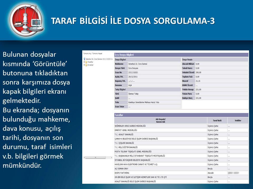 TARAF BİLGİSİ İLE DOSYA SORGULAMA-3
