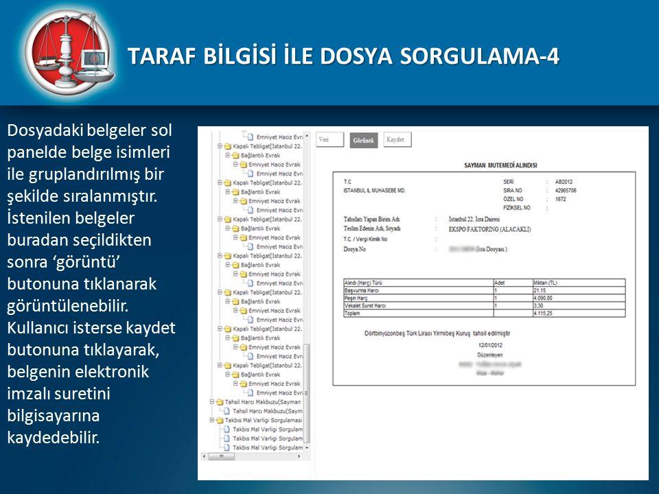 TARAF BİLGİSİ İLE DOSYA SORGULAMA-4