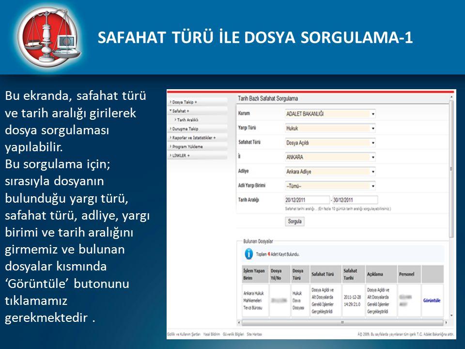 SAFAHAT TÜRÜ İLE DOSYA SORGULAMA-1