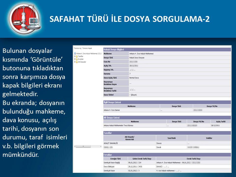 SAFAHAT TÜRÜ İLE DOSYA SORGULAMA-2