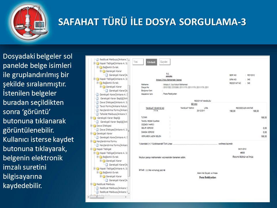 SAFAHAT TÜRÜ İLE DOSYA SORGULAMA-3