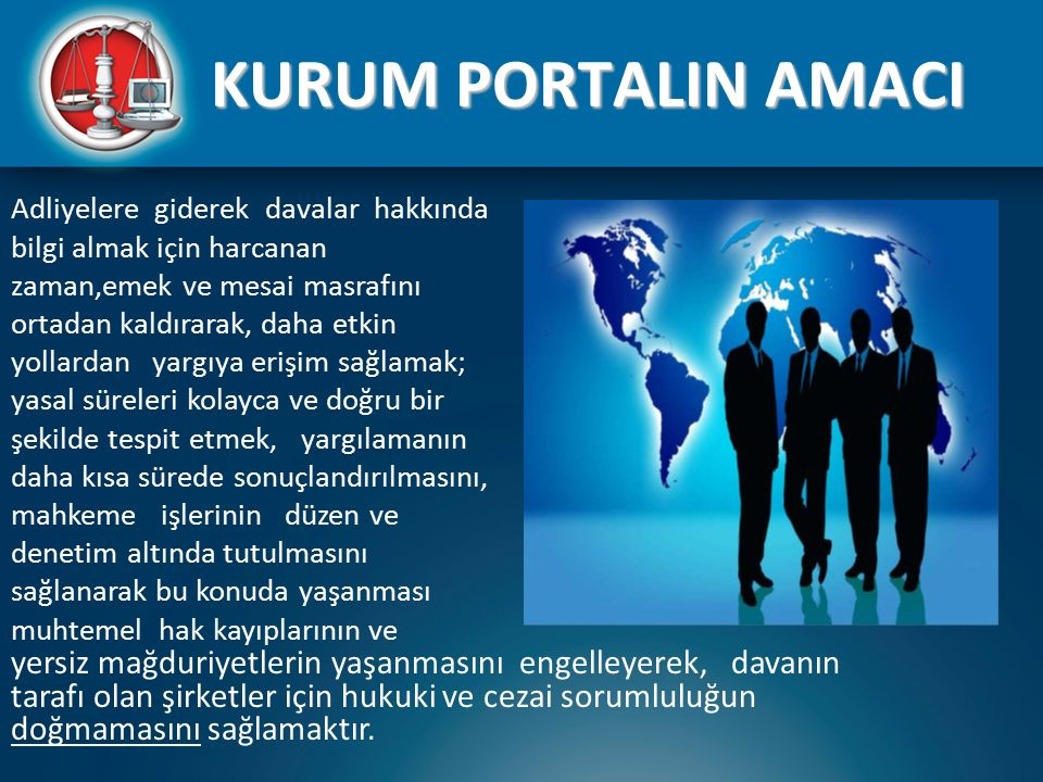 KURUM PORTALIN AMACI