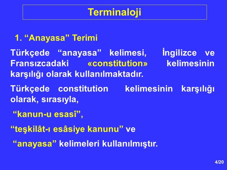 Terminaloji 1. Anayasa Terimi.