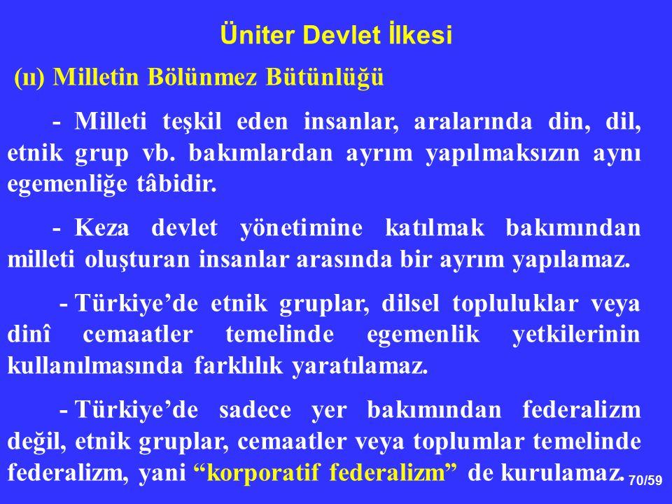Üniter Devlet İlkesi (ıı) Milletin Bölünmez Bütünlüğü.