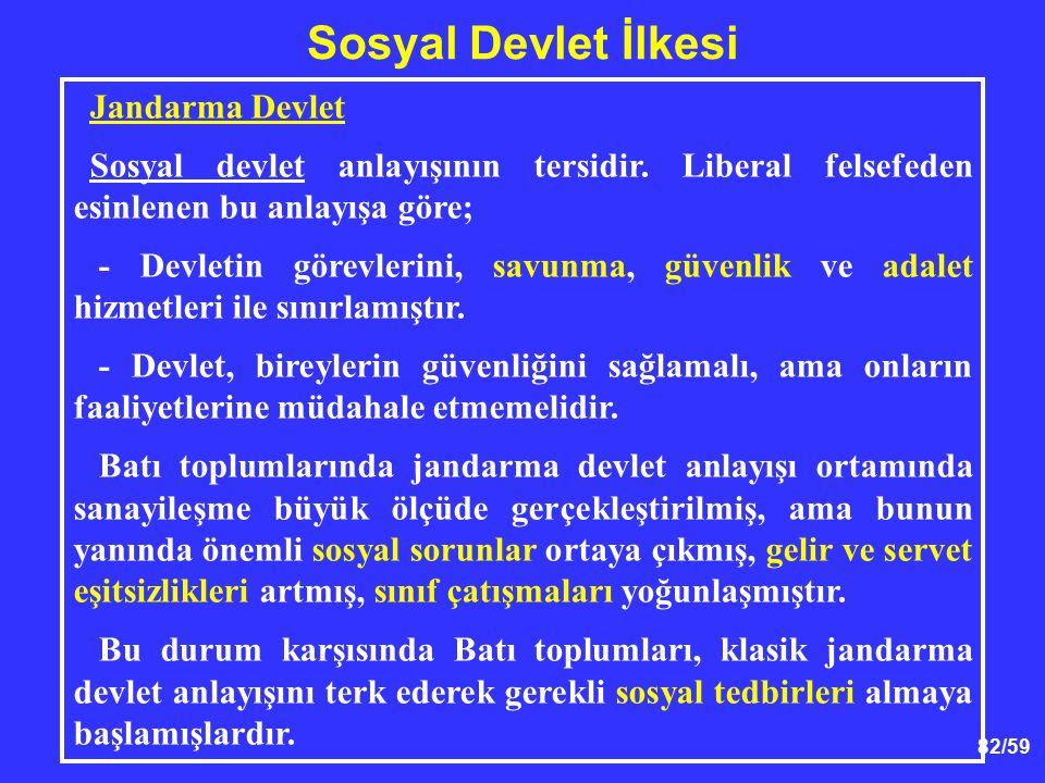 Sosyal Devlet İlkesi Jandarma Devlet