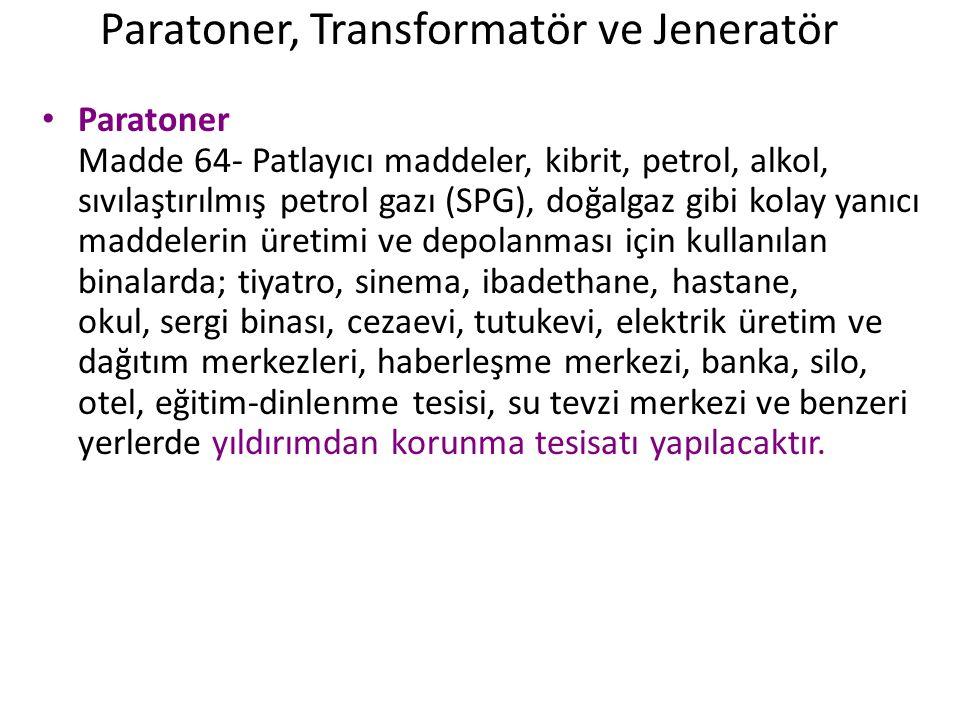 Paratoner, Transformatör ve Jeneratör