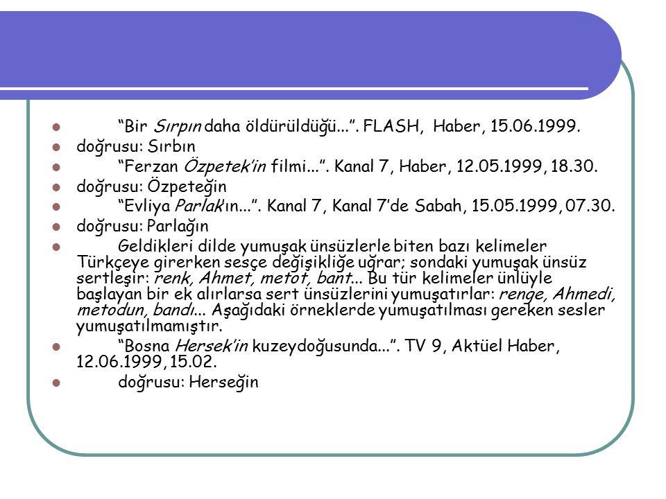 Bir Sırpın daha öldürüldüğü... . FLASH, Haber, 15.06.1999.
