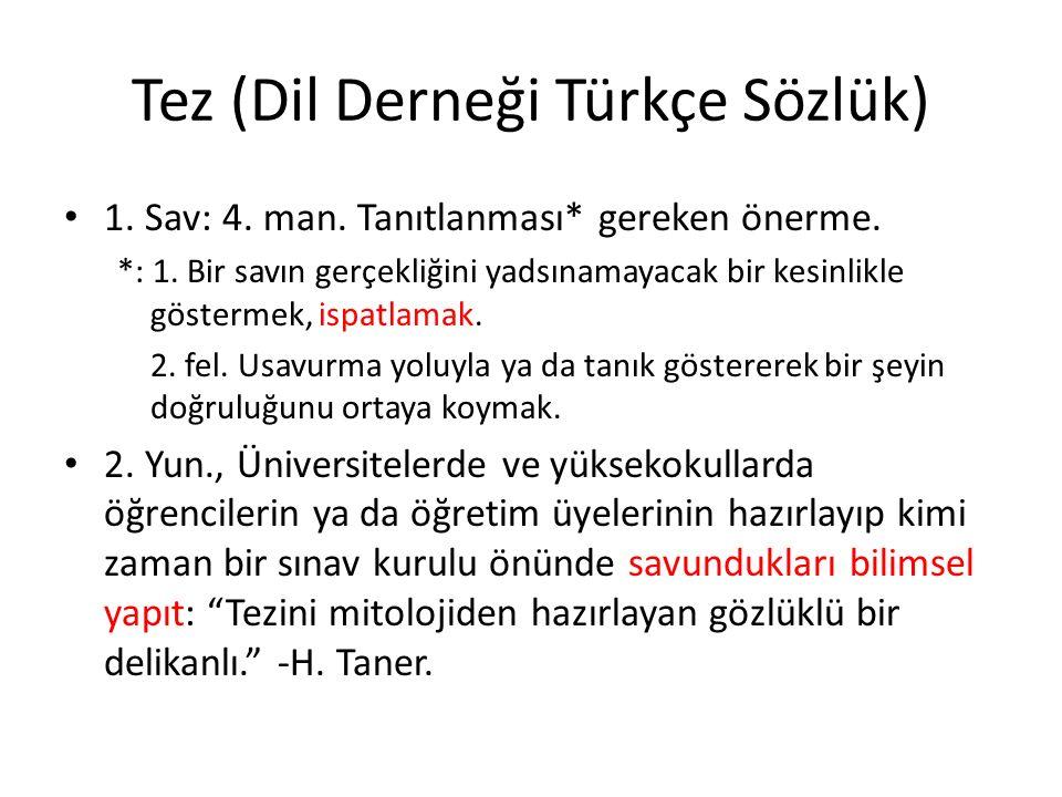 Tez (Dil Derneği Türkçe Sözlük)