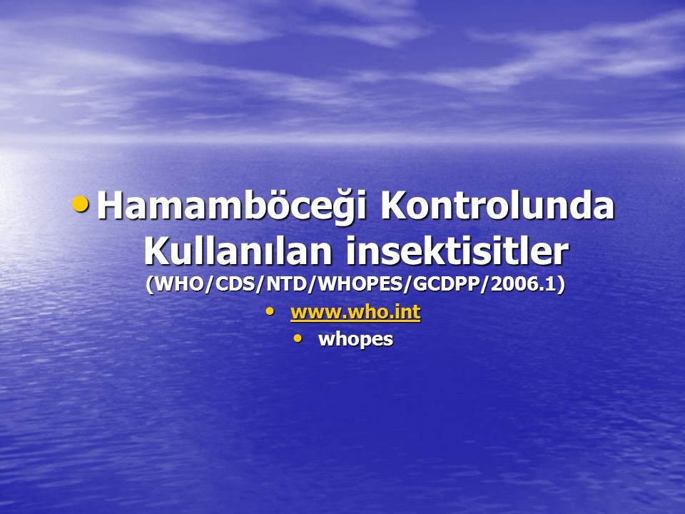 Hamamböceği Kontrolunda Kullanılan insektisitler (WHO/CDS/NTD/WHOPES/GCDPP/2006.1)
