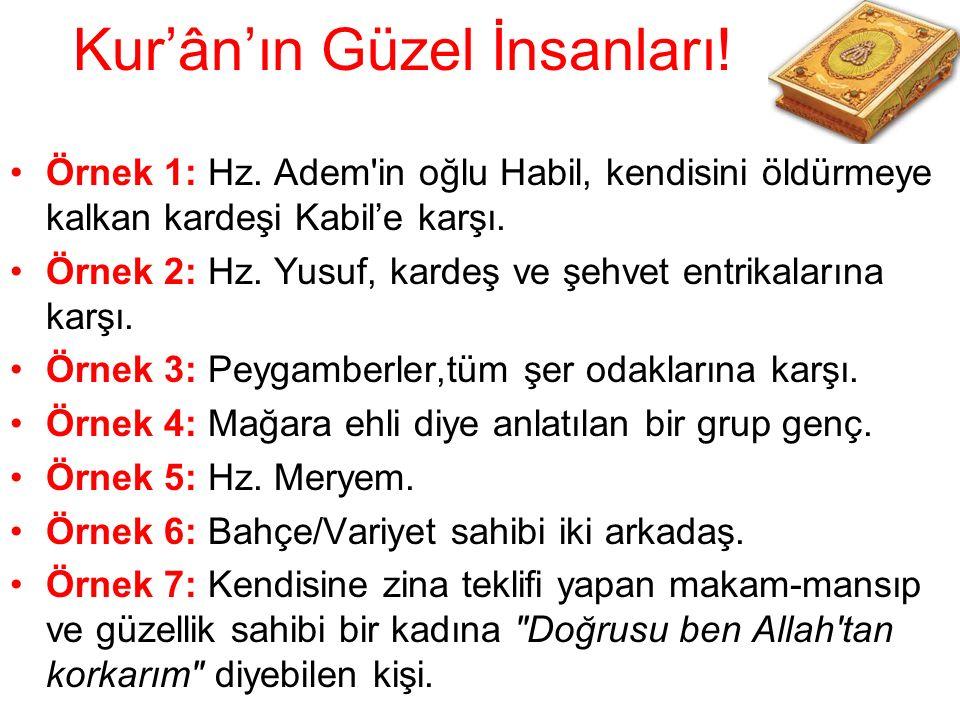 Kur'ân'ın Güzel İnsanları!