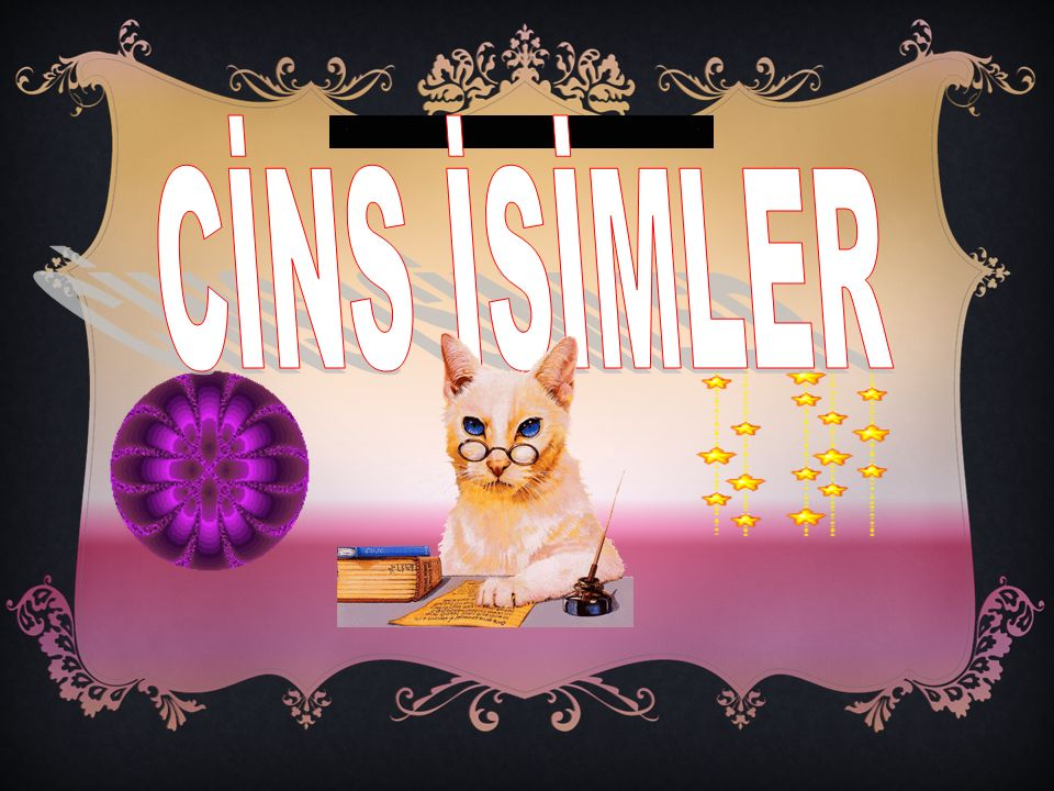 CİNS İSİMLER