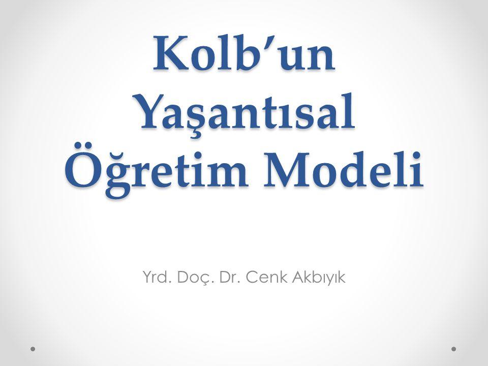 Kolb'un Yaşantısal Öğretim Modeli