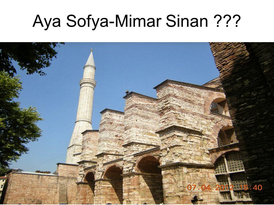 Aya Sofya-Mimar Sinan