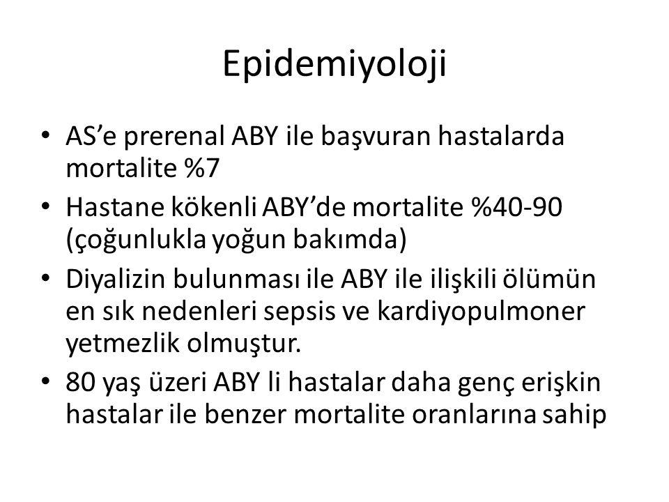 Epidemiyoloji AS'e prerenal ABY ile başvuran hastalarda mortalite %7