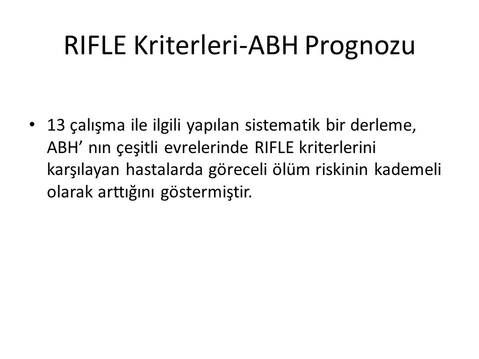 RIFLE Kriterleri-ABH Prognozu
