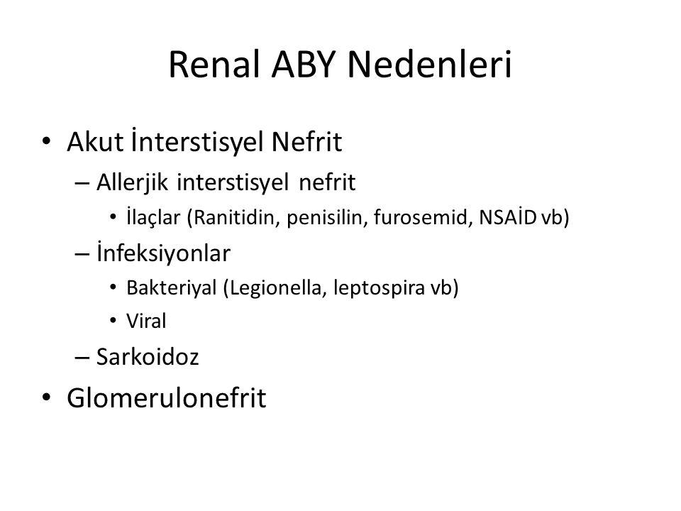 Renal ABY Nedenleri Akut İnterstisyel Nefrit Glomerulonefrit