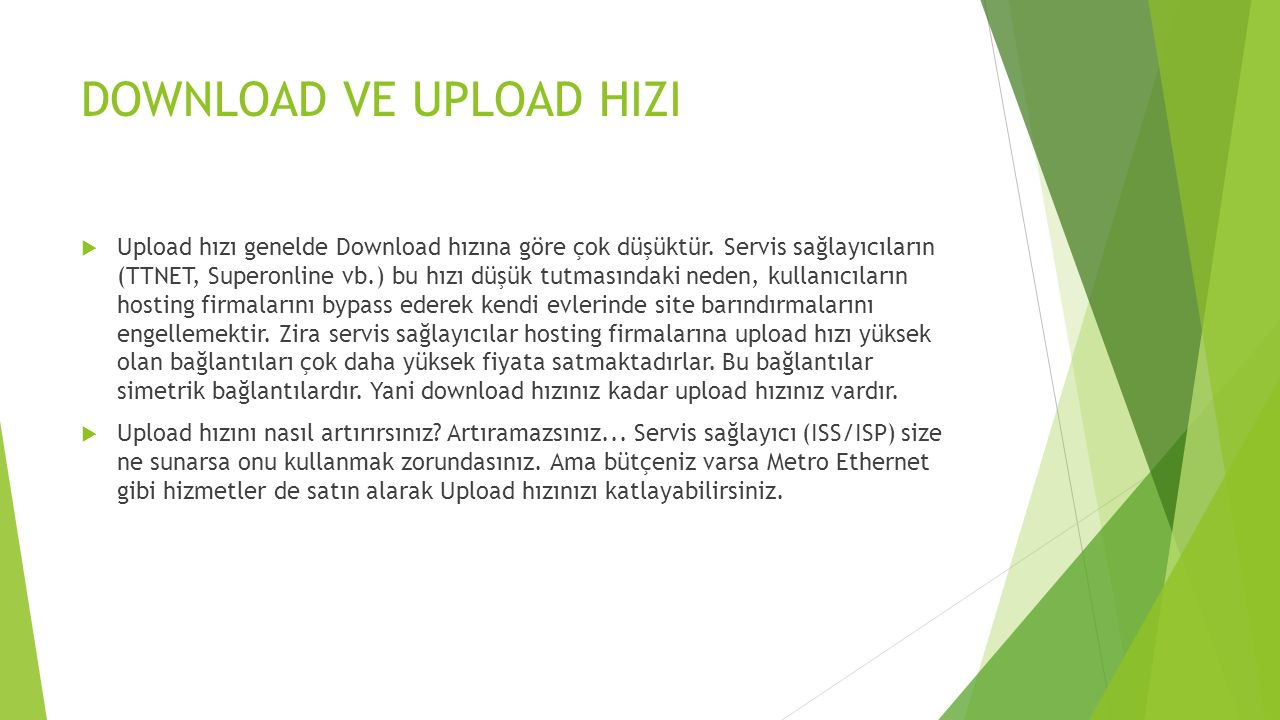 DOWNLOAD VE UPLOAD HIZI