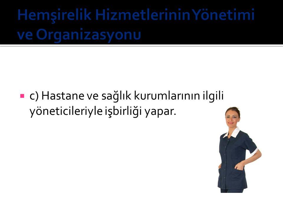 Hemşirelik Hizmetlerinin Yönetimi ve Organizasyonu