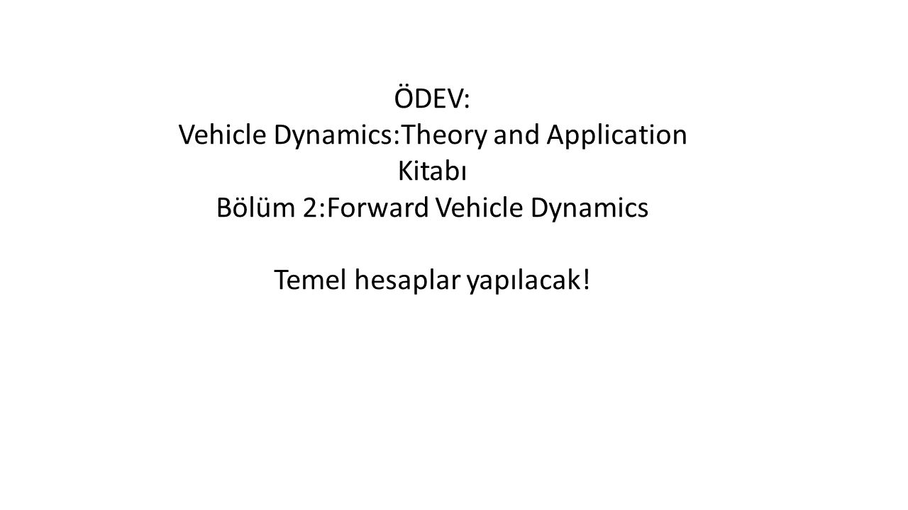 Vehicle Dynamics:Theory and Application Kitabı