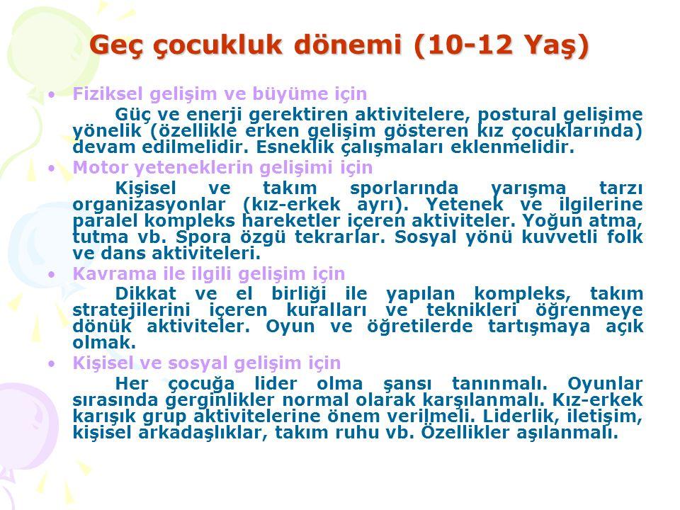Geç çocukluk dönemi (10-12 Yaş)