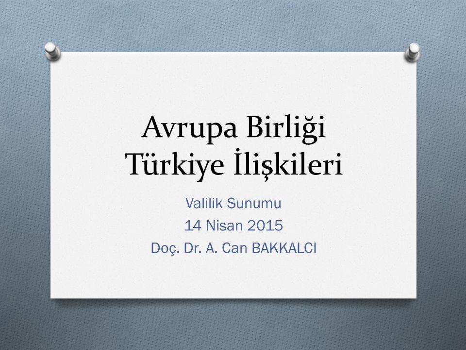 Avrupa Birliği Türkiye İlişkileri