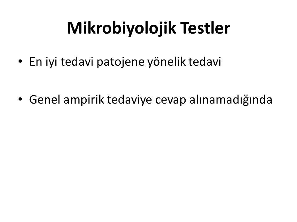 Mikrobiyolojik Testler