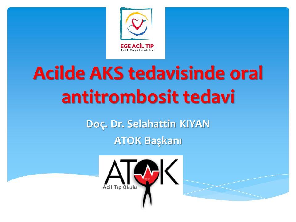Acilde AKS tedavisinde oral antitrombosit tedavi