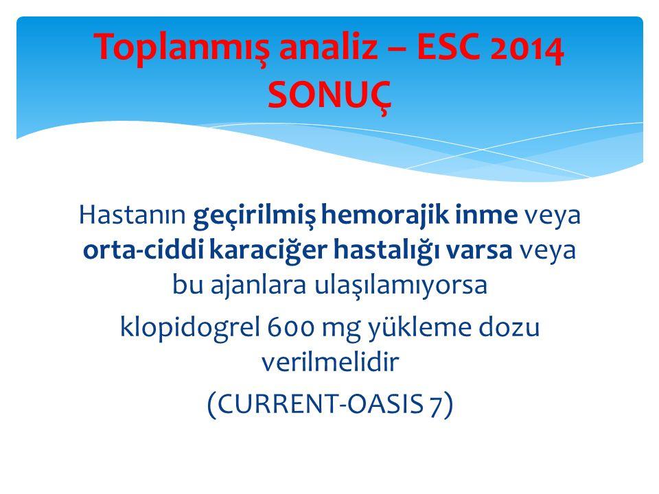 Toplanmış analiz – ESC 2014 SONUÇ