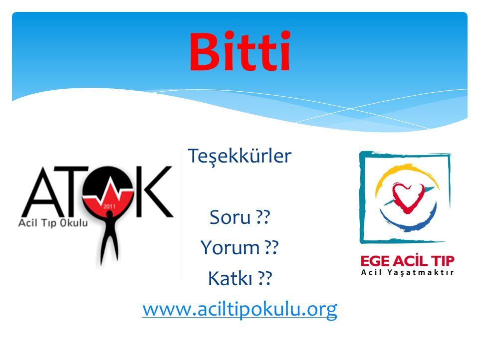 Bitti Teşekkürler Soru Yorum Katkı www.aciltipokulu.org