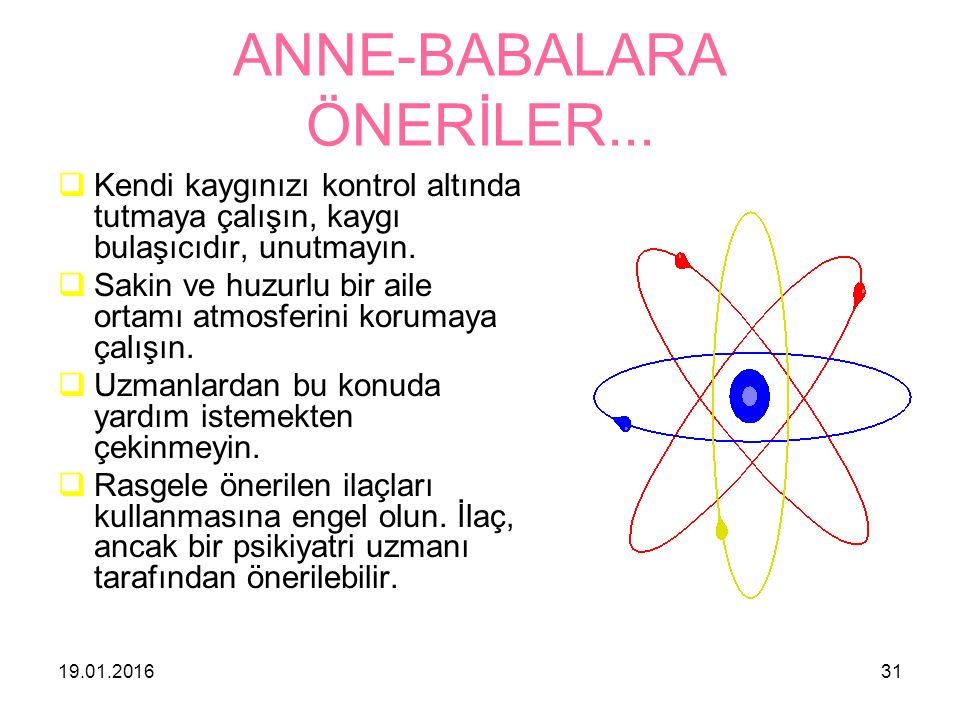 ANNE-BABALARA ÖNERİLER...