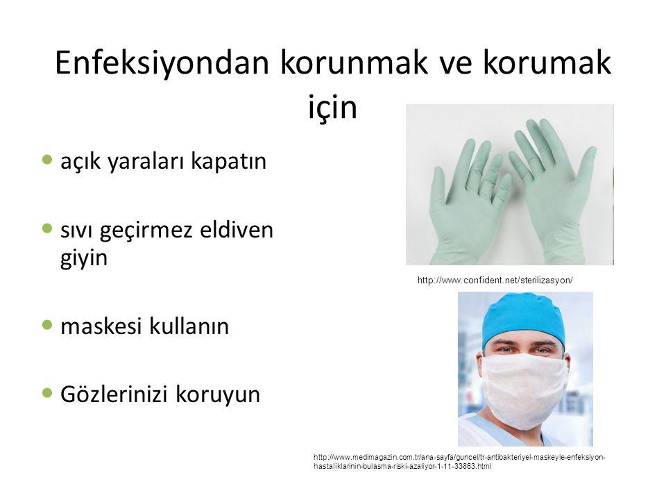 Enfeksiyondan korunmak ve korumak için