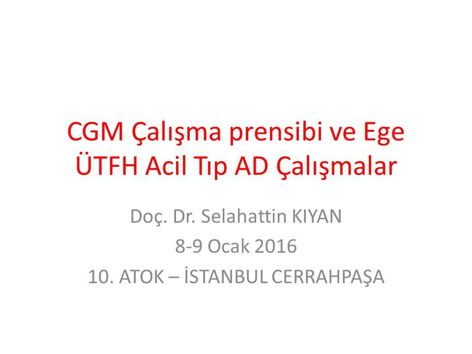 CGM Çalışma prensibi ve Ege ÜTFH Acil Tıp AD Çalışmalar