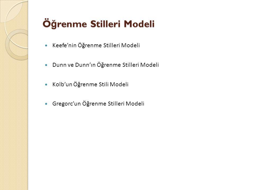 Öğrenme Stilleri Modeli