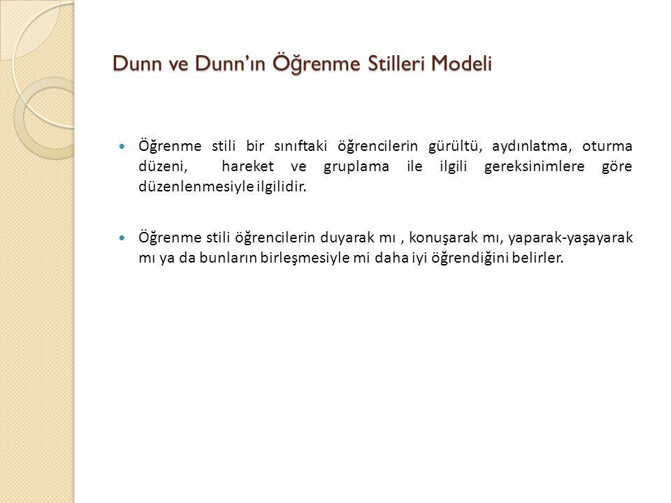 Dunn ve Dunn'ın Öğrenme Stilleri Modeli