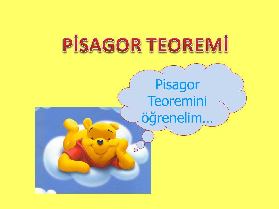 Pisagor Teoremini öğrenelim…