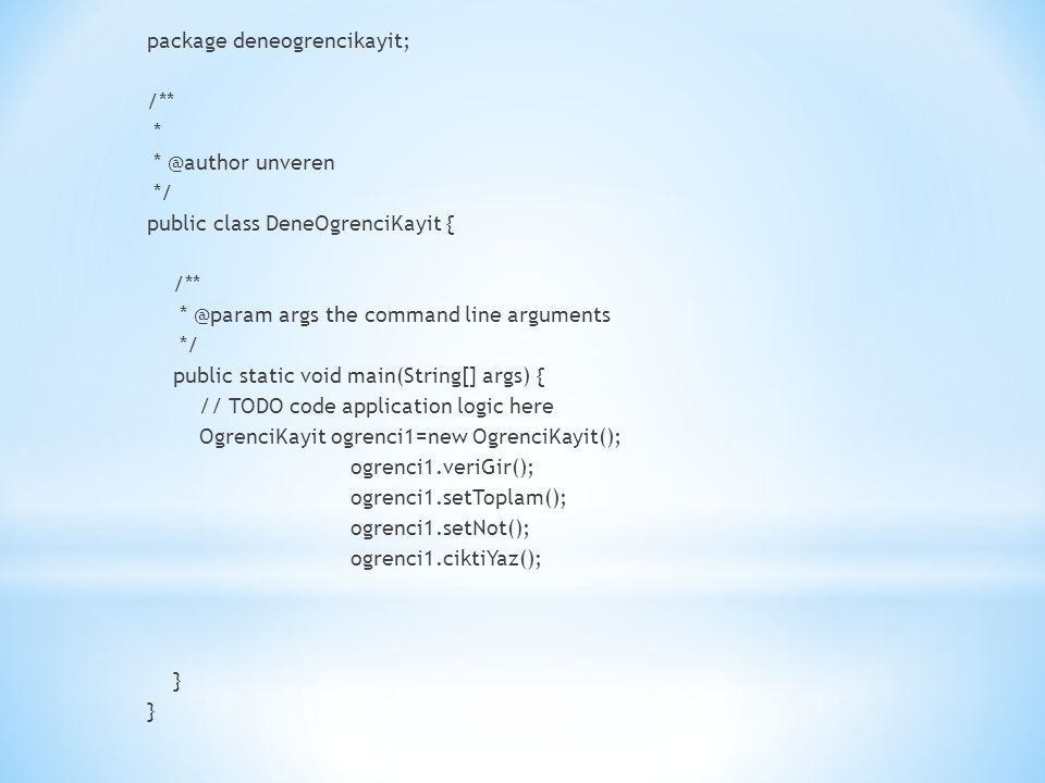 package deneogrencikayit;
