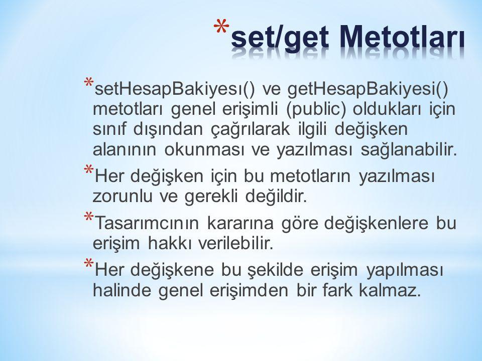 set/get Metotları