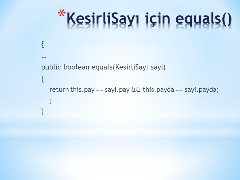 KesirliSayı için equals()