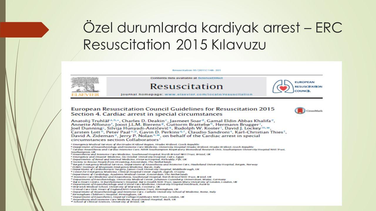 Özel durumlarda kardiyak arrest – ERC Resuscitation 2015 Kılavuzu